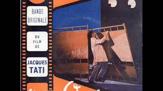 Bande originale du film de Jacques Tati - Mon Oncle
