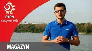 Magazyn - ŁĄCZY NAS PIŁKA - odc. #7