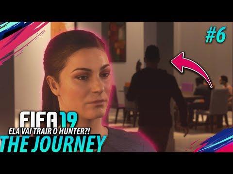 FIFA 19 THE JOURNEY #06 - Ela vai TRAIR o HUNTER?! (Gameplay em Português PT-BR)