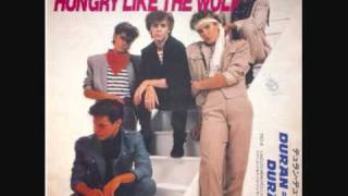 Duran Duran - Hungry Like the Wolf (Night Version) - Extended Version