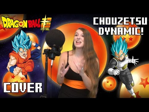 Dragon Ball Super - Chouzetsu Dynamic! [English Cover]