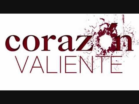 Corazon Valiente Tema Principal (With lyrics & Greek ...