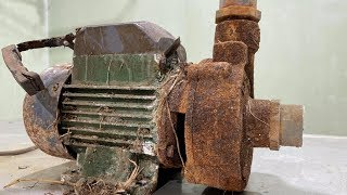 Restoration Water Pumps Electric Old Rusty - Restore Water Pum motor Perfectly Made in Vietnam