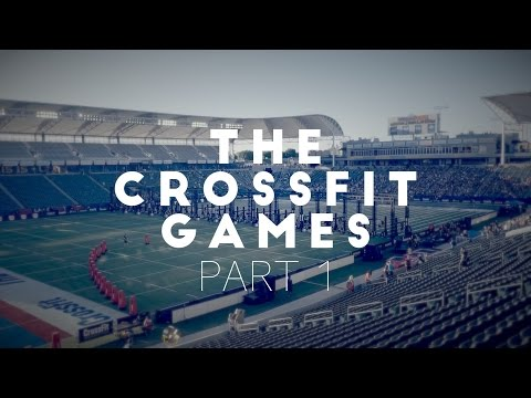 The Crossfit Games 2016 - Part 1