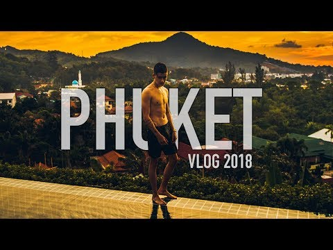 3 Days In Phuket VLOG (Thailand 2018)