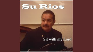Sit with My Lord