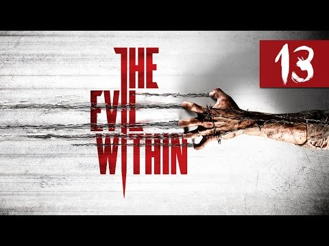 """The Evil Within - Let's Play - Part 13 - [The Cruelest Intentions] - """"Angry Red Mist"""""""