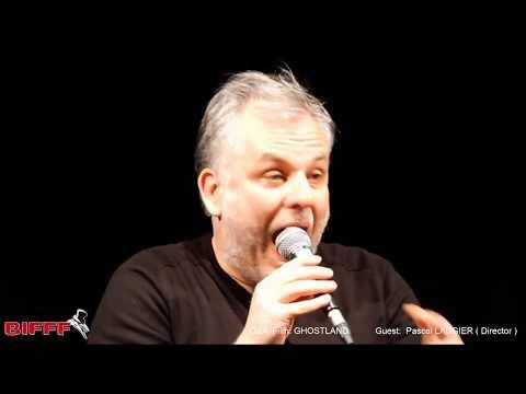 Q&A LIVE 03042018  GHOSTLAND  Guest: Pascal LAUGIER director