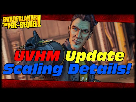 Borderlands The Pre-Sequel How Ultimate Vault Hunter Mode Difficulty Is Scaled! (UVHM Update)