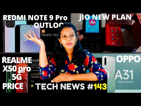 Redmi Note 9 Pro Specs And Oulook, Realme X50 Pro 5G Price,POCO X2 Android 11,Oppo A31,Tech News#143