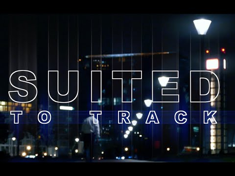 Suited to Track - short film