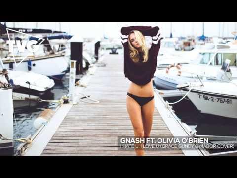 Grace Grundy - I Hate U, I Love U (MABOR Remix) (Gnash ft. Olivia O'Brien Cover)