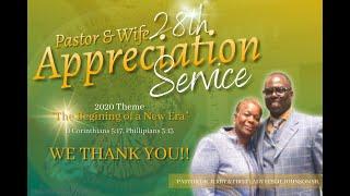 """Pastor & Wife 28th Appreciation"" Phillipians 5:13, II Corinthians 5:17"
