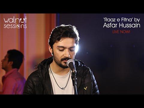 Asfar Hussain | Raaz e Fitna | Walnut Sessions