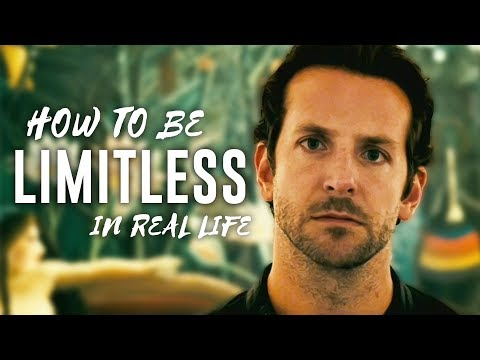 How to be Limitless in Real Life  - 5 Ways to Increase Brain Power