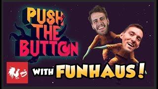 push-the-button-w-funhaus