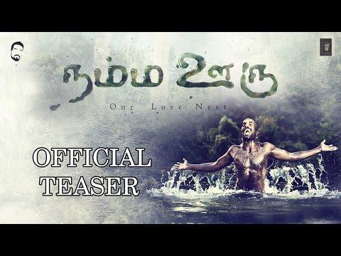 NAMMA OORU - Official Teaser | Tamil Music Video 2016
