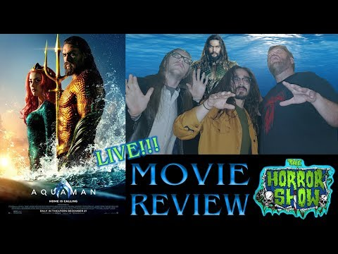 """Aquaman"" Non-Spoiler Movie Review - Audio Sync Fix - The Horror Show"