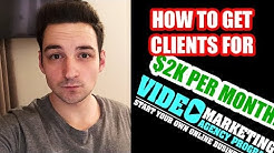 How To Get Clients For Your Video Marketing Agency!