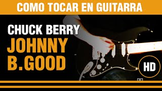 Como tocar Johnny B.Good de Chuck Berry en guitarra, explicado todo CLASE TUTORIAL