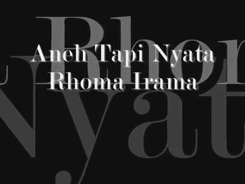 Rhoma Irama - Aneh Tapi Nyata (Lirik)