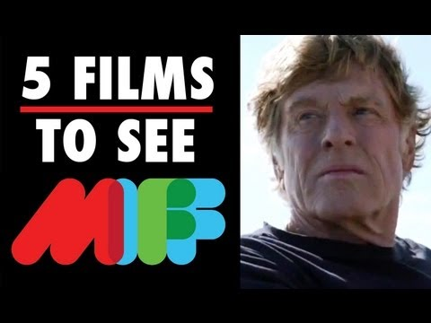Melbourne International Film Festival - 5 Films To See (2013) Film Festival Video HD