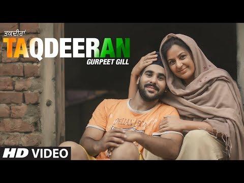 Taqdeeran (Full Song) Gurpreet Gill   Rambee   Jaggi Sekha   Latest Punjabi Songs 2019