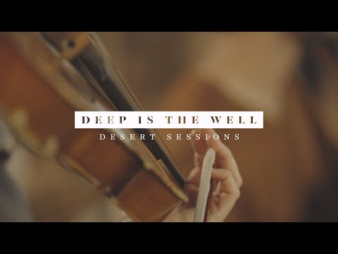 CCV Music - Desert Sessions // Deep Is The Well