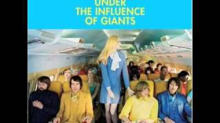 Ah Ha - Under the Influence of Giants