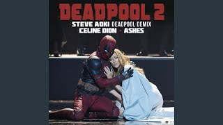 Download Lagu Ashes (Steve Aoki Deadpool Demix) Mp3