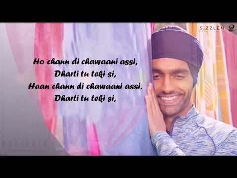 Chann Di Chawani LYRICS | Ammy Virk, Mannat Noor | Latest Punjabi Song 2018