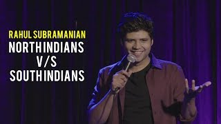 North Indians v/s South Indians | Stand Up Comedy By Rahul Subramanian