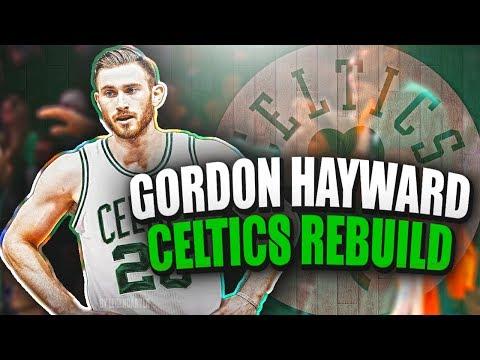 GORDON HAYWARD BOSTON CELTICS REBUILD! THIS TEAM IS UNSTOPPABLE!! - NBA 2K17 MYLEAGUE
