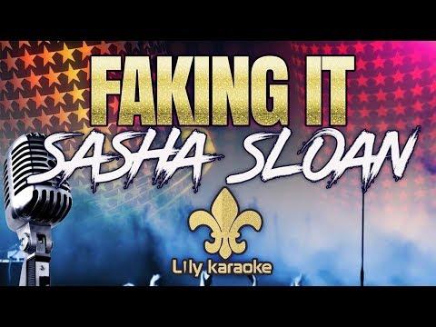 Sasha Sloan - Faking it (Karaoke Version)
