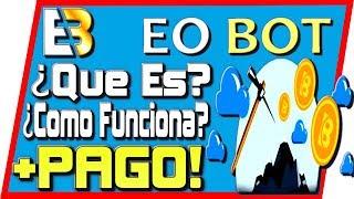 Eobot Que Es y Como Funciona + Pago Minar Bitcoin Gratis Tengo Dinero