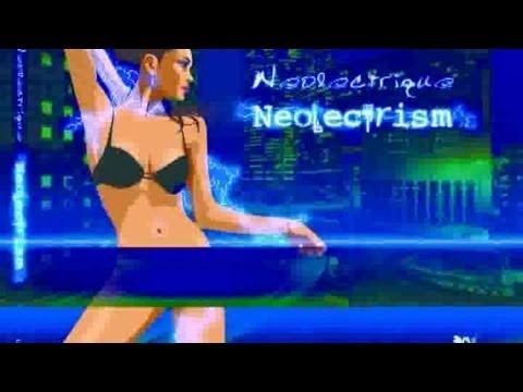 Neolectrique - Neolectrism (Full Album)