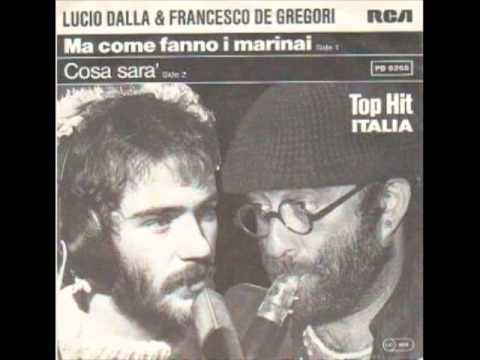 Lucio Dalla & Francesco De Gregori - Ma Come Fanno I Marinai scaricare suoneria