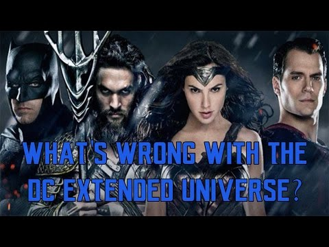 What's Wrong With The DC Extended Universe?