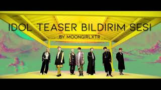 Download Video BTS IDOL (Teaser) BİLDİRİM SESİ MP3 3GP MP4