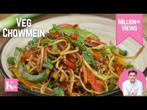 Veg Chowmein, Vegetable Hakka Noodles | Kunal Kapur Chinese Recipes