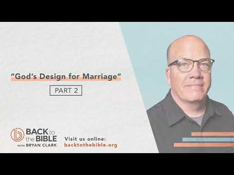 An Unshakable Foundation - God's Design for Marriage pt. 2 - 7 of 25