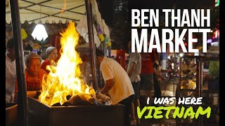I Was Here - Vietnam Snippets | Ben Thanh Market | Ho Chi Minh