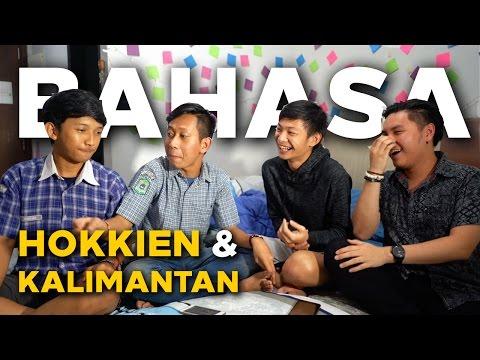 BAHASA: Hokkien Medan dan Kalimantan