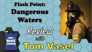 Flash Point: Dangerous Waters Review - with Tom Vasel