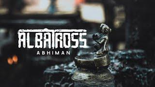 ALBATROSS - Abhiman | 2020 Rendition from Home