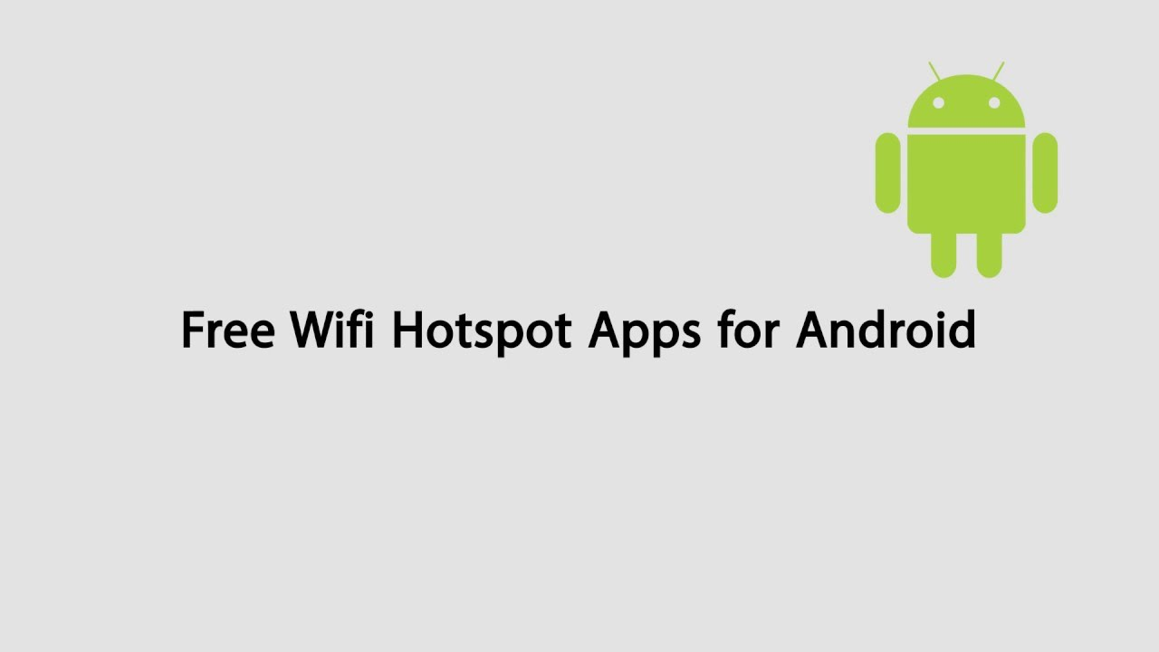 Download Free Wifi Hotspot App for Unrooted Android Devices