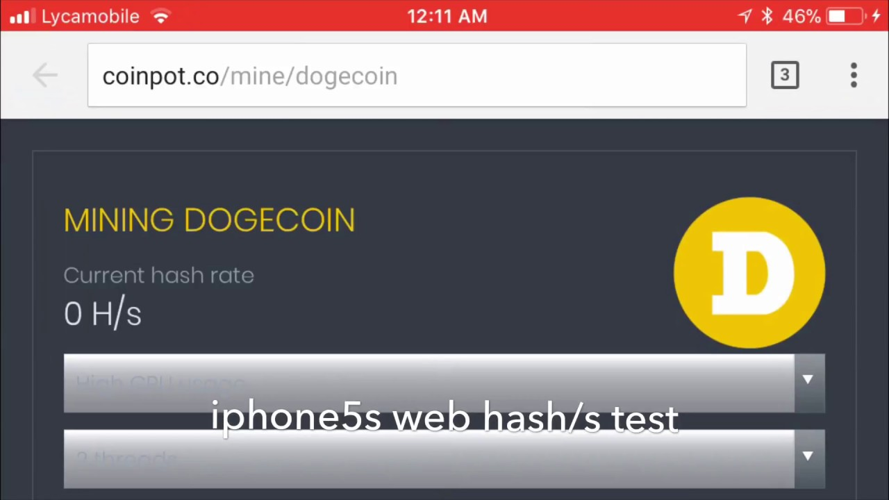 Iphone5s coinpot mining Hash/s test