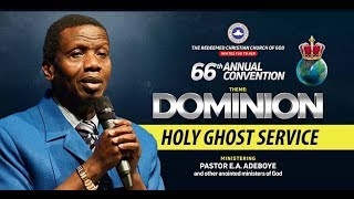 RCCG AUGUST 2018 HOLY GHOST SERVICE - DOMINION