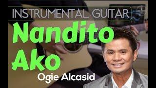 Ogie Alcasid - Nandito ako instrumental guitar karaoke version cover with lyrics