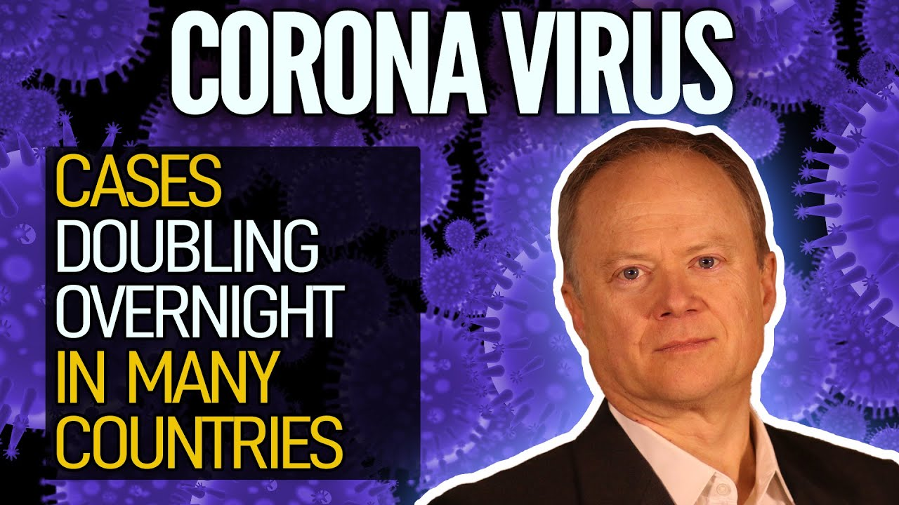 Coronavirus Cases Doubling Overnight In Many Countries - Peak Prosperity